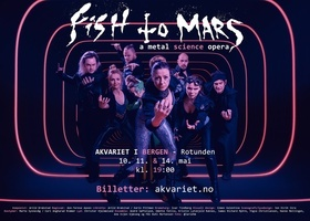 Fish to Mars - a Metal Science Opera